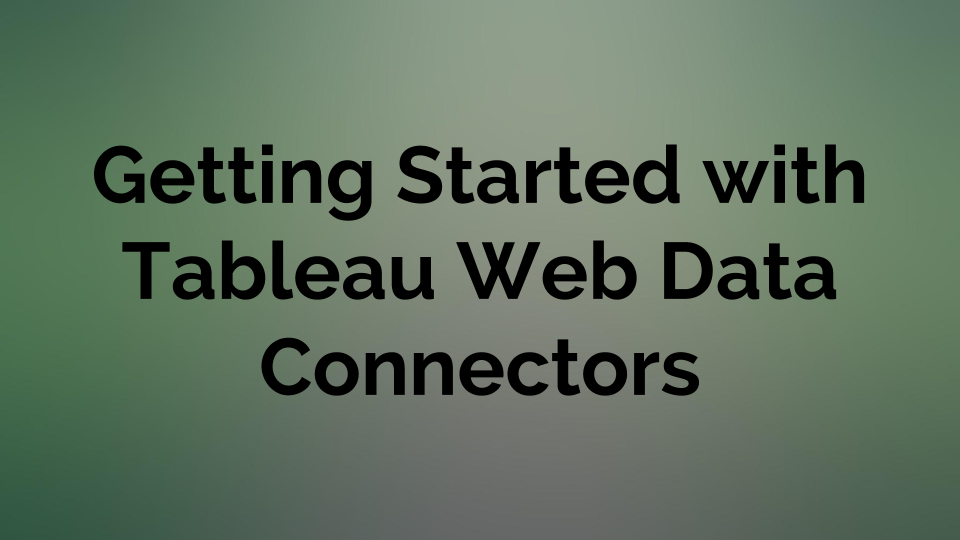 Tableau Web Data Connectors