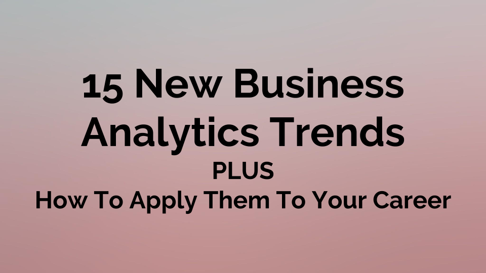 Business Analytics Trends