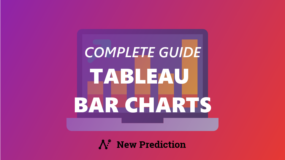 How to Create 6 Different Tableau Bar Charts