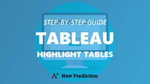 Tableau Highlight Tables