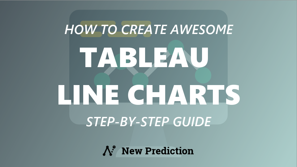 Tableau Line Charts: The Ultimate Guide